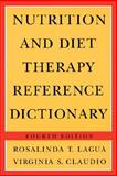 Nutrition and Diet Therapy Reference Dictionary, Lagua, Rosalinda T. and Claudio, Virginia S., 0412070618