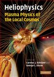 Heliophysics: Plasma Physics of the Local Cosmos, , 0521110610