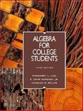 Algebra College Students, Lial, Margaret L. and Hornsby, E. John, Jr., 0673990613