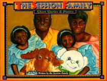 The Session Family - Short Stories and Poetry, Garry Session, 096580061X
