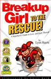 Breakup Girl to the Rescue!, Lynn Harris, 0316340618