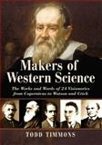 Makers of Western Science, Todd Timmons, 078646061X