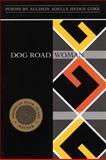Dog Road Woman, Allison Adelle Hedge Coke, 1566890616