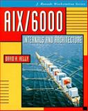 AIX/6000 : Internals and Architecture, Kelly, David A., 0070340617