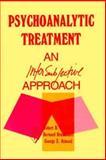 Psychoanalytic Treatment 9780881630619