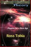 Grand Unified Theory, Ross Tobia, 1594050619