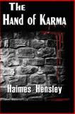 The Hand of Karma, Haimes Hensley, 1630680613