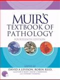 Muir's Textbook of Pathology, Robin Reid, Stewart Fleming, David J. Harrison, Alistair D. Burt, David Levison, 0340740620