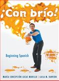 Con Brio! : Beginning Spanish, Murillo, Maria C. Lucas and Dawson, Laila M., 047050062X