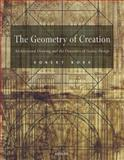 The Geometry of Creation : Architectural Drawing and the Dynamics of Gothic Design, Bork, Robert, 0754660621