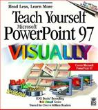 Teach Yourself PowerPoint 97 Visually, Maran, Ruth, 076456062X