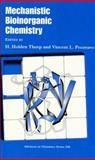 Mechanistic Bioinorganic Chemistry 9780841230620