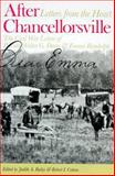 After Chancellorsville, Letters from the Heart : The Civil War Letters of Private Walter G. Dunn and Emma Randolph, , 0938420623