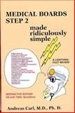 Medical Boards Step 2 Made Ridiculously Simple : Interactive Edition, Carl, Andreas, 0940780623