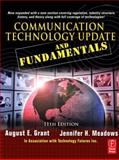 Communication Technology Update and Fundamentals, Grant, August E. and Meadows, Jennifer H., 0240810627