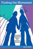 Finding the Movement : Sexuality, Contested Space, and Feminist Activism, Enke, Anne, 0822340623