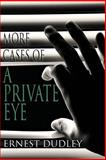 More Cases of a Private Eye, Ernest Dudley, 1479400629
