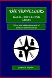 The Travellers, Book II, the Legend Arises, James Poyner, 1493570625
