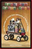 Changing Child Care : Five Decades of Child Care Advocacy and Policy in Canada, , 1552660621