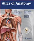 Atlas of Anatomy, Gilroy, Anne M. and MacPherson, Brian R., 160406062X