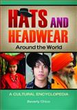 Hats and Headwear Around the World, Beverly Chico, 1610690621