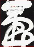 Tao Magic : The Secret Language of Diagrams and Calligraphy, Legeza, Laszlo, 0500270627