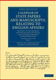 Calendar of State Papers and Manuscripts, Relating to English Affairs : 1557-1558, , 1108060625