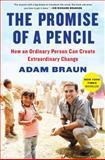 The Promise of a Pencil, Adam Braun, 1476730628