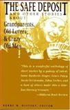 The Safe Deposit and Other Stories about Grandparents, Old Lovers and Crazy Old Men, Isaac Bashevis Singer, 1558760628