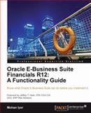 Oracle E-Business Suite Financials R12, Mohan Iyer, 1849680620