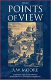 Points of View, Moore, A. W., 0198250622