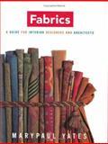 Fabrics, Marypaul Yates, 039373062X