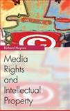 Media Rights and Intellectual Property, Haynes, Richard, 0748620621