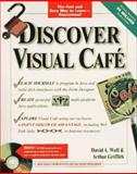 Discover Visual CAFE, Wall, David, 0764530623
