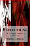 Reflections, Kingsley Dennis, 1495460622