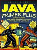 Java Primer Plus : Supercharging Network Applications with the Java Programming Language, Tyna, Paul M. and Torok, Gabriel, 157169062X