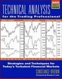 Technical Analysis for the Trading Professional, Brown, Constance, 0070120625