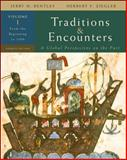 Traditions and Encounters : From the Beginning to 1500, Bentley, Jerry H. and Ziegler, Herbert F., 0073330620