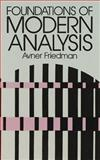 Foundations of Modern Analysis, Friedman, Avner, 0486640620