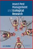 Insect Pest Management and Ecological Research, Walter, Gimme H., 0521800625