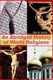 An Abridged History of World Religions, Rex Lentz, 0595230628