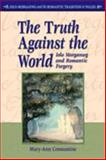 The Truth Against the World : Iolo Morganwg and Romantic Forgery, Constantine, Mary-Ann, 0708320627