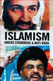 Islamism, Wright, A. Jordan and Wärn, Mats, 0745640621