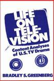 Life on Television, Bradley S. Greenberg, 0893910627