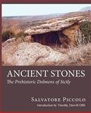 Ancient Stones, Salvatore Piccolo, 0956510620