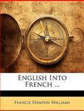 English into French, Francis Stanton Williams, 1142150623