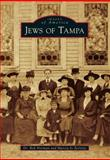 Jews of Tampa, Rob Norman and Marcia Jo Zerivitz, 1467110620