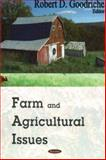 Farm and Agriculture Issues, Goodriche, Robert D., 1600210627
