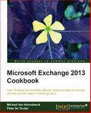 Microsoft Exchange 2013 Cookbook, Michael Van Horenbeeck and Peter De Tender, 1782170626