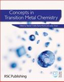 Concepts in Transition Metal Chemistry, Crabb, Eleanor and Moore, E. A., 1849730628
